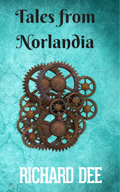 Tales from Norlandia. Steampunk Short Stories and Flash Fiction