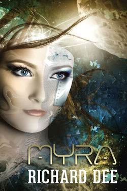 Myra. Galactic adventures with Dave Travise. Book 2